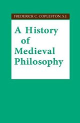 History of Medieval Philosophy | S. J. Frederick C. Copleston |