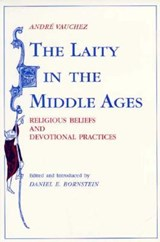 The Laity in the Middle Ages | Andre Vauchez |