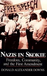 Nazis in Skokie | Donald Alexander Downs |
