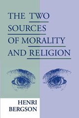Two Sources of Morality and Religion | Henri Bergson |