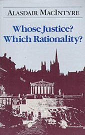 Whose Justice? Which Rationality? | Alasdair C. MacIntyre |