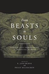 From Beasts to Souls | E. Jane Burns |