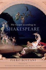 The Gospel According to Shakespeare | Piero Boitani |