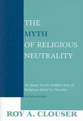 The Myth of Religious Neutrality, Revised Edition
