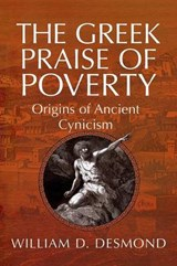 The Greek Praise of Poverty | William D. Desmond |