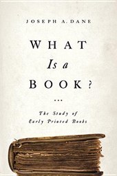 What Is a Book? | Joseph A. Dane |