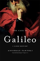 The Case of Galileo | Annibale Fantoli |