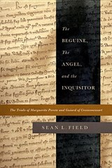 The Beguine, the Angel, and the Inquisitor | Sean L. Field |