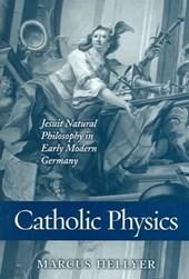 Catholic Physics