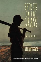 Spirits in the Grass | William Meissner |