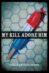 My Kill Adore Him