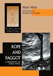 Rope & Faggot
