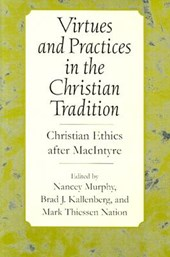 Virtues & Practices in the Christian Tradition