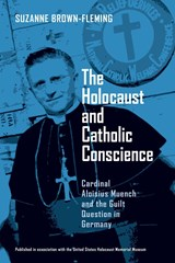 Holocaust and Catholic Conscience, The | Suzanne Brown-Fleming |