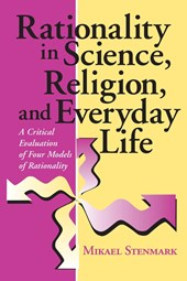 Rationality in Science, Religion, and Everyday Life