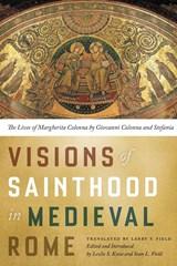 Visions of Sainthood in Medieval Rome | auteur onbekend |