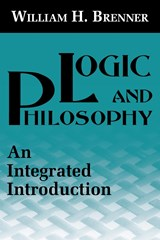 Logic and Philosophy | William H. Brenner |