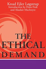 The Ethical Demand | Knud Ejler Løgstrup |