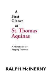A First Glance at St. Thomas Aquinas