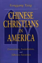 Chinese Christians in America | Fenggang Yang |