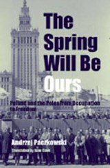 The Spring Will Be Ours | Andrzej Paczkowski |