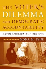 The Voter's Dilemma and Democratic Accountability | Mona M. Lyne |