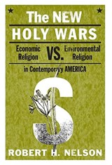 The New Holy Wars | Robert H. Nelson |