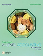 Frank Wood's A-Level Accounting | Wood, Frank, Bsc |
