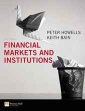 Financial Markets and Institutions | Peter Howells |