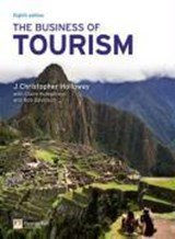 The Business of Tourism | J. Christopher Holloway & Rob Davidson & Claire Humphreys |