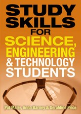 Study Skills for Science, Engineering and Technology Student | Pat Maier |