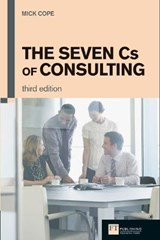 The Seven CS of Consulting | Mick Cope |