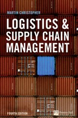 Logistics & Supply Chain Management | Martin Christopher |