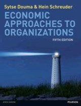 Economic Approaches to Organisations | Sytse Douma ; Hein Schreuder |
