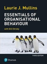 Essentials of Organisational Behaviour | Laurie Mullins |