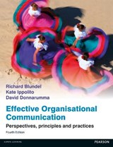 Effective Organisational Communication | Richard Blundel ; Kate Ippolito ; David Donnarumma |
