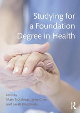 Studying for a Foundation Degree in Health | Mary Northrop |
