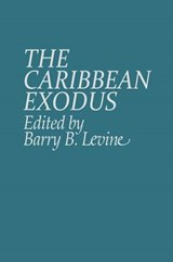 The Caribbean Exodus | Barry Levine |