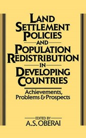 Land Settlement Policies and Population Redistribution in De | A S Oberai |