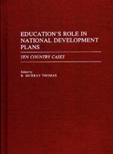Education's Role in National Development Plans | R. Murray Thomas |