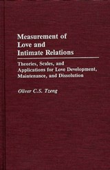 Measurement of Love and Intimate Relations | Oliver C. S. Tzeng |