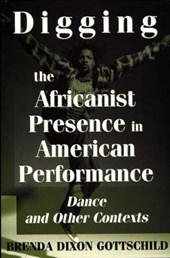 Digging the Africanist Presence in American Performance