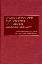 Women As Producers and Consumers of Tourism in Developing Regions