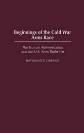 Beginnings of the Cold War Arms Race