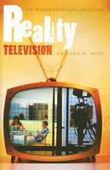 Reality Television | Richard M. Huff |