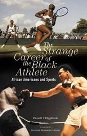 The Strange Career of the Black Athlete