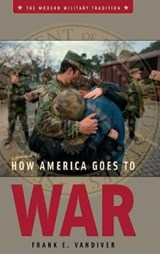 How America Goes To War | Frank E. Vandiver |
