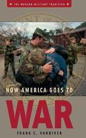 How America Goes To War