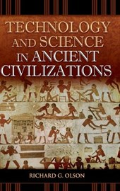 Technology and Science in Ancient Civilizations