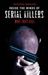 Inside the Minds of Serial Killers | Katherine M. Ramsland |